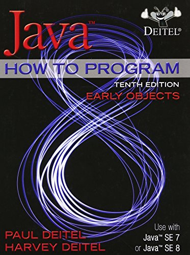 Java How to Program (Early Objects): Harvey Deitel; Paul