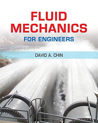 Fluid Mechanics for Engineers Plus Masteringengineering -- Access Card Package: David A Chin