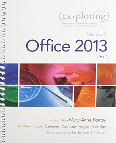 Exploring: Microsoft Office 2013, Plus & MyLab: Poatsy, Mary Anne;