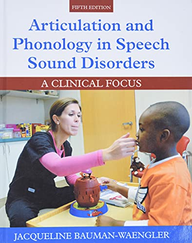 9780133810370: Articulation and Phonology in Speech Sound Disorders: A Clinical Focus (5th Edition)