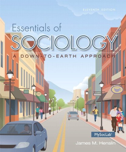 9780133810608: Essentials of Sociology: A Down-to-Earth Approach, Plus NEW MySocLab with Pearson eText -- Access Card Package (11th Edition)