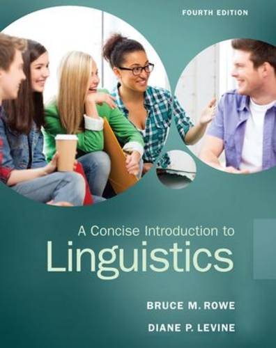 9780133811216: A Concise Introduction to Linguistics