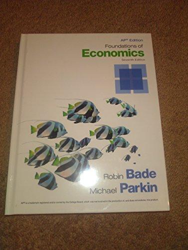 9780133812701: Foundations of Economics Ap