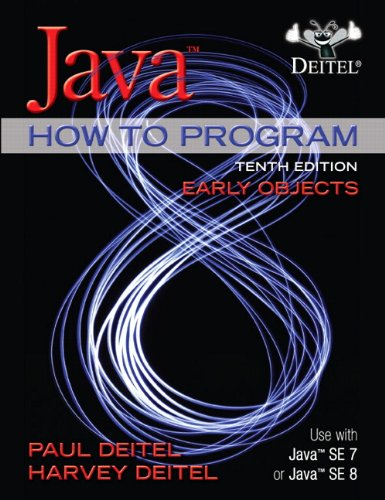 Java How to Program, Early Objects Programming
