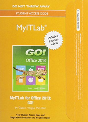 9780133813999: MyITLab with Pearson eText -- Access Card -- for GO! with Office 2013 & Office 365 Home Premium Academic -- 180-Day Trial Access Card Package