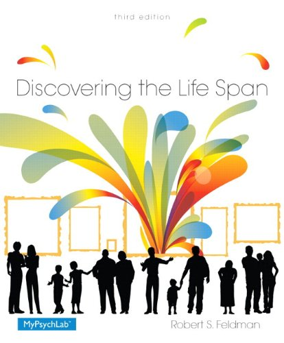 9780133814910: Discovering the Life Span Plus NEW MyLab Psychology with Pearson eText -- Access Card Package (3rd Edition)