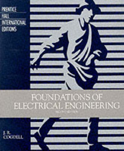 9780133815009: Foundations of Electrical Engineering (Prentice Hall international editions)