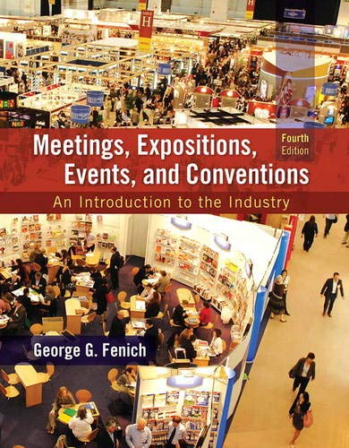 9780133815245: Meetings, Expositions, Events and Conventions: An Introduction to the Industry (4th Edition)