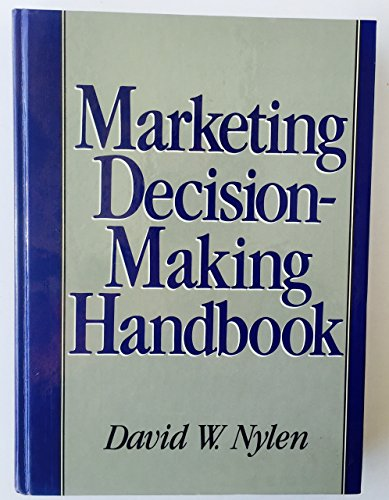 9780133816907: Marketing Decision Making Handbook