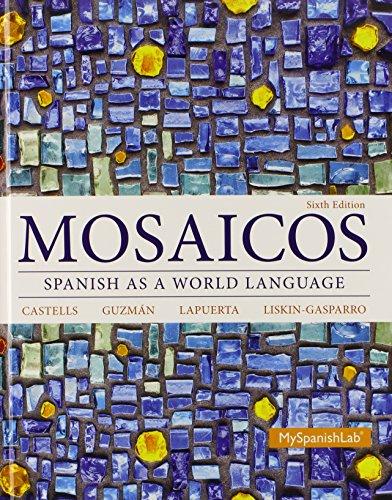 Mosaicos: Spanish as a World Language Plus: Matilde Olivella Castells;