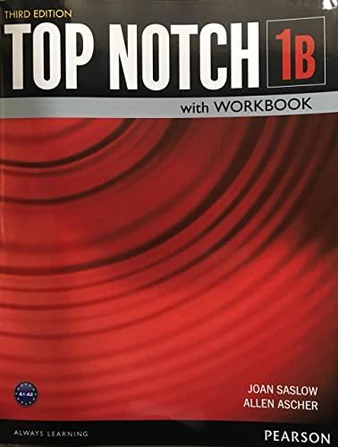 9780133819281: Top Notch 1 Student Book/Workbook Split B