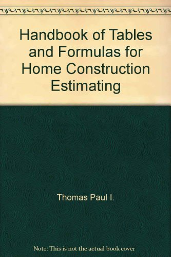 9780133822007: Handbook of tables and formulas for home construction estimating