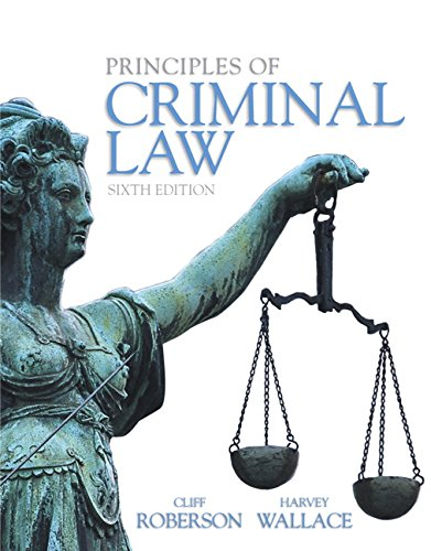 Principles of Criminal Law: Wallace, Harvey; Roberson, Cliff