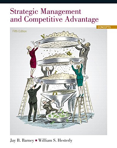 9780133823929: Strategic Management and Competitive Advantage: Concepts Plus NEW MyLab Management with Pearson eText -- Access Card Package (5th Edition)