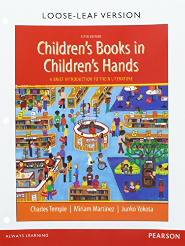 9780133824285: Children's Books in Children's Hands: A Brief Introduction to Their Literature, Pearson eText -- Access Card