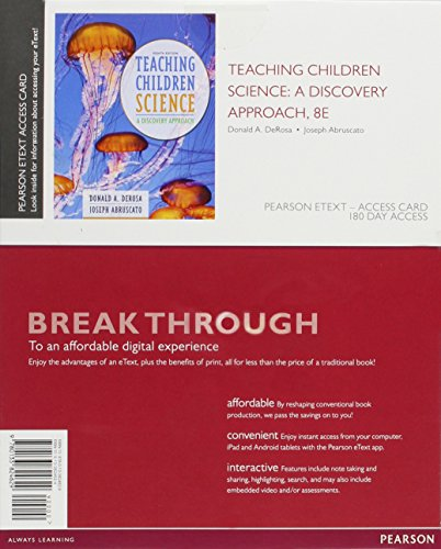 9780133824629: Teaching Children Science: A Discovery Approach, Enhanced Pearson eText -- Access Card (8th Edition)