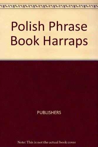 Harrap's Polish Phrasebook (9780133826494) by Lexus; Anna Plank; Daryl Hardman