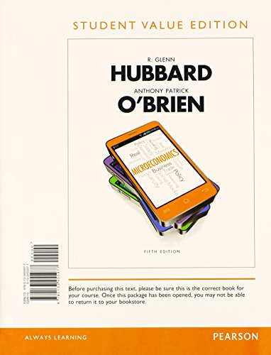Microeconomics, Student Value Edition Plus NEW MyEconLab: Hubbard, R. Glenn,
