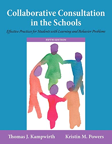 9780133827132: Collaborative Consultation in the Schools Effective Practices for Students with Learning and Behavior Problems