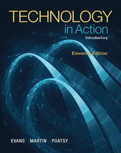 Technology In Action, Introductory (11th Edition): Alan Evans, Kendall