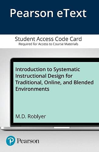 Introduction To Systematic Instructional Design For Traditional,: Roblyer, M. D.