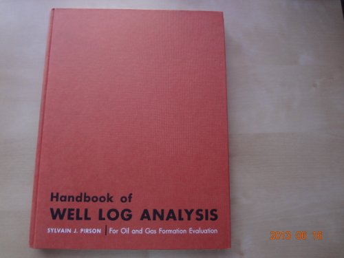 9780133828047: Handbook of Well Log Analysis: For Oil & Gas Formation Evaluation
