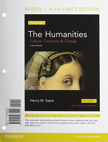9780133828054: 2: Humanities: Culture, Continuity and Change,The, Volume II, Books a la Carte Plus MyLab Arts -- Access Card Package (3rd Edition)