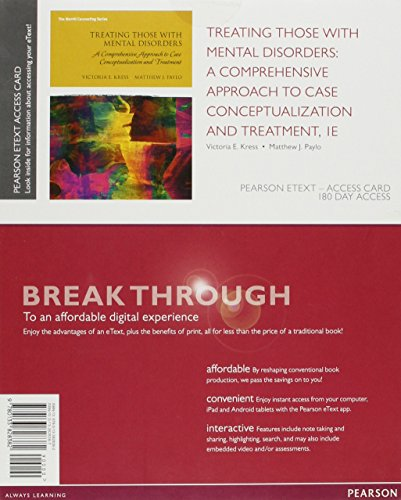 9780133828382: Treating Those with Mental Disorders: A Comprehensive Approach to Case Conceptualization and Treatment, Enhanced Pearson eText -- Access Card