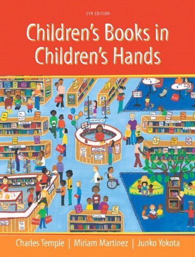 9780133829587: Children's Books in Children's Hands: A Brief Introduction to Their Literature, Pearson eText with Loose-Leaf Version - Access Card Package (5th Edition)