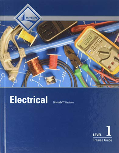 9780133830057: Electrical Level 1 Trainee Guide, Case bound (8th Edition)