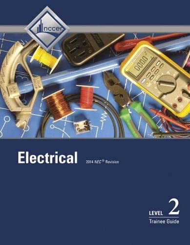 9780133830729: Electrical Level 2 Trainee Guide, Case Bound (8th Edition)