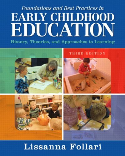 9780133830910: Foundations and Best Practices in Early Childhood Education: History, Theories, and Approaches to Learning with Enhanced Pearson eText -- Access Card Package (3rd Edition)