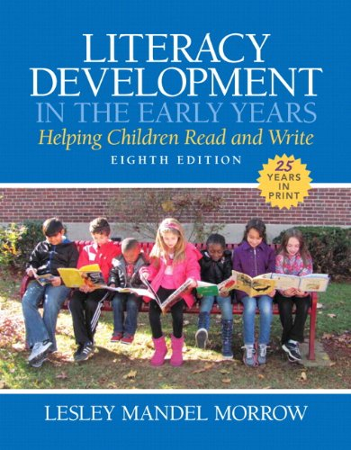 9780133831016: Literacy Development in the Early Years: Helping Children Read and Write, Enhanced Pearson eText with Loose-Leaf Version - Access Card Package (8th Edition)