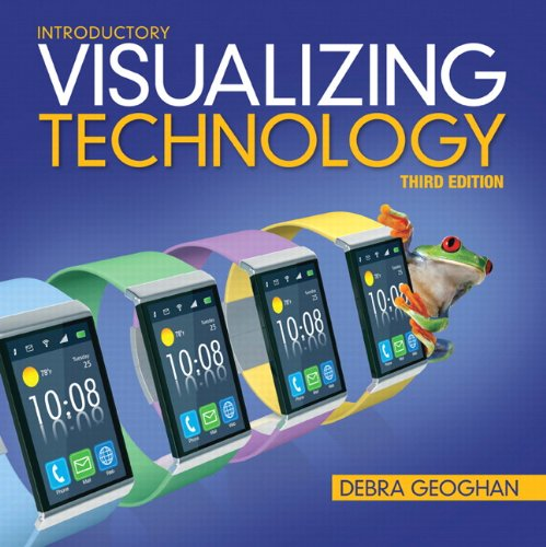 Visualizing Technology, Introductory (3rd Edition): Geoghan, Debra