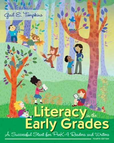 9780133831467: Literacy in the Early Grades: A Successful Start for PreK-4 Readers and Writers, Enhanced Pearson eText with Loose-Leaf Version -- Access Card Package (4th Edition)