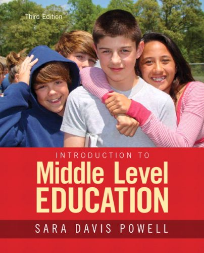 Introduction to Middle Level Education: Powell, Sara D.