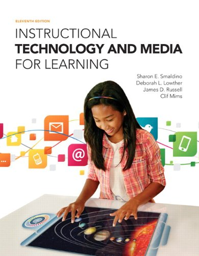 Instructional Technology and Media for Learning, Enhanced: Smaldino, Sharon E.,