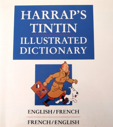 9780133832099: Harrap's Tintin Illustrated Dictionary/English/French/French/English