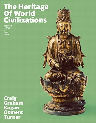 9780133832389: Heritage of World Civilizations, The, Volume 1 (10th Edition)