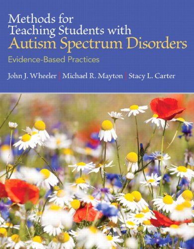 9780133833669: Methods for Teaching Students With Autism Spectrum Disorders: Evidence-Based Practices