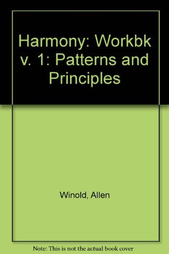 9780133837872: Harmony: Workbk v. 1: Patterns and Principles
