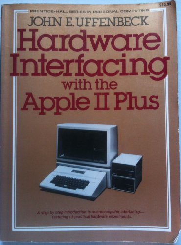 9780133838442: Hardware Interfacing with the Apple II Plus (Remediation of Communication Disorders Series)