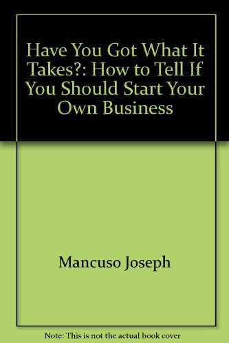 9780133838930: Have you got what it takes?: How to tell if you should start your own business