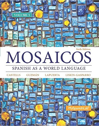 9780133840049: Mosaicos, Volume 3 with MySpanishLab with Pearson eText -- Access Card Package (one-semester access) (6th Edition)