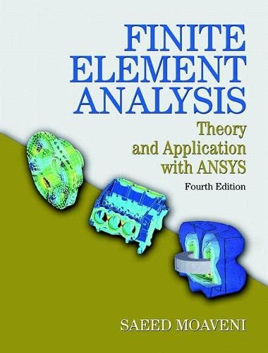 9780133840803: Finite Element Analysis: Theory and Application with ANSYS (4th Edition)