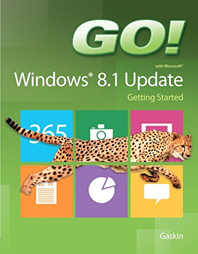 9780133841152: GO! with Windows 8.1 Update 1 Getting Started (GO! for Office 2013)