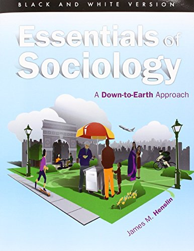 9780133841428: Essentials of Sociology: A Down-to-Earth Approach, Black & White version, Plus NEW MySocLab with Pearson eTest (10th Edition)