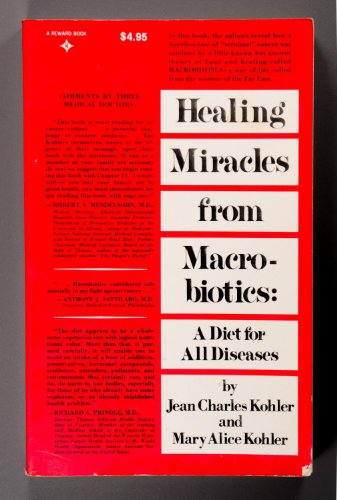 9780133842630: Healing Miracles from Macrobiotics: A Diet for All Diseases