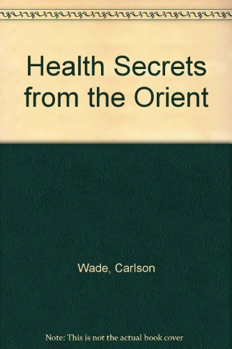 9780133845037: Health Secrets from the Orient