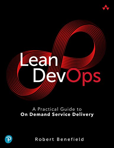 9780133847505: Lean Devops: A Practical Guide to on Demand Service Delivery